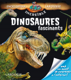 DINOSAURES FASCINANTS