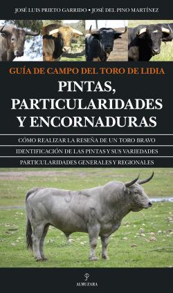 Guía de campo del toro de Lidia