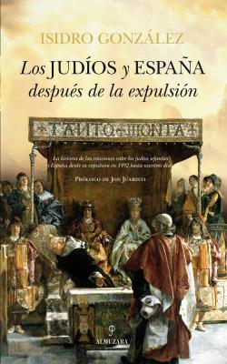 Los judíos y España después de la expulsión