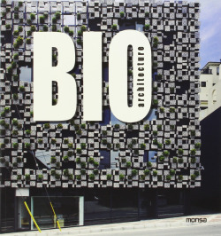 Bio architecture