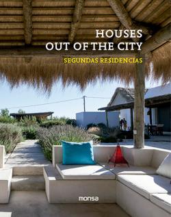 Houses out of the city: segundas residencias