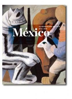 México:revolución arte 1910-1940