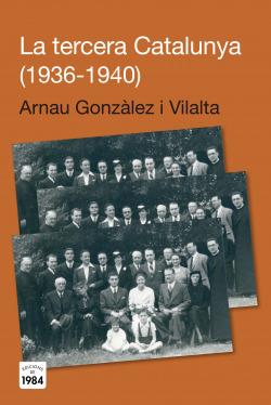 La tercera Catalunya 1936-1940