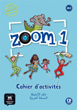 ZOOM 1 CAHIER DACTIVITES FLE CD VERSION ARABE