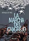 Marcha Del Cangrejo, 3 Revolución Cangrejos