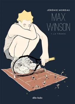 Max Winson: la tiranía