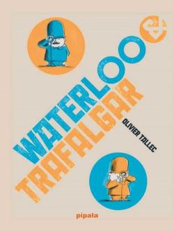 WATERLOO Y TRAFALGAR