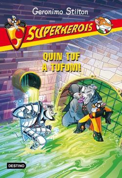 Superherois 10. Quin tuf a Tufum