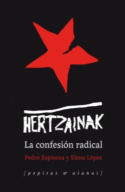 HERTZAINAK: CONFESION RADICAL