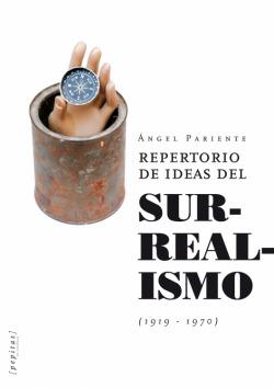 REPERTORIO DE IDEAS DEL SURREALISMO