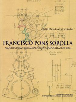 Francisco Pons Sorolla. Arquit.Y Restaura.Compostela