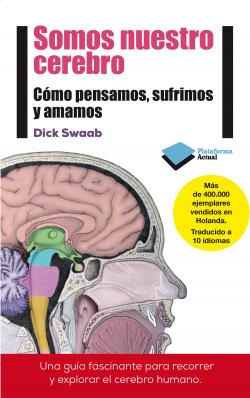 Somos nuestro cerebro