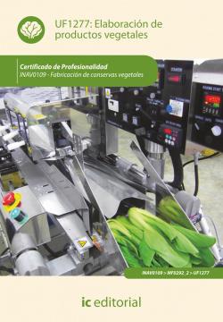 ELABORACION DE PRODUCTOS VEGETALES