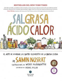 Sal, grasa, ácido y calor: el arte de dominar cuatro elementos de la buena cocina