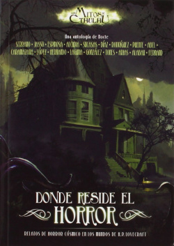 Mitos Cthulhu: Donde Reside Horror