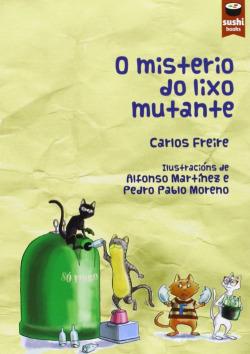 O misterio do lixo mutante
