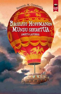 Basilius Hofmannen mundu sekretua. Amets-lapurra