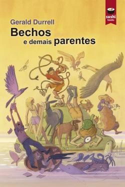 BECHOS E DEMAIS PARENTES