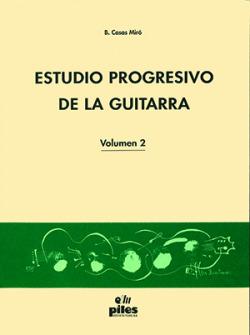Estudio Progresivo de la Guitarra Vol. 2