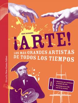 ARTE! LOS MÁS GRANDES ARTISTAS DE TODOS LOS TIEMPOS