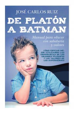 DE PLATÓN A BATMAN