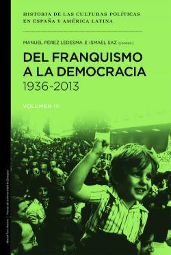 DEL FRANQUISMO LA DEMOCRACIA 1936-2013