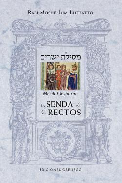 LA SENDA DE LOS RECTOS (MESILAT LESHARIM) MESILAT IESHARIM