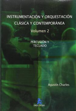 INSTRUMENTACIÓN Y ORQUESTRACIÓN CLÁSICA Y CONTEMPORÁNEA