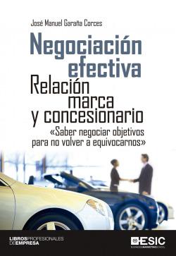 Negociación efectiva: Relación marca y concesionario