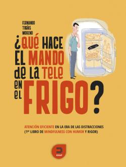 ¿QUÈ HACE EL MANDO DE LA TELE EN EL FRIGO?