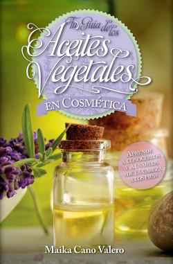 Tu guía de los aceites vegetales en cosmética
