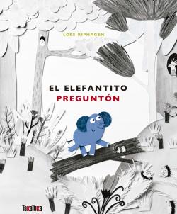 EL ELEFANTITO PREGUNTÓN