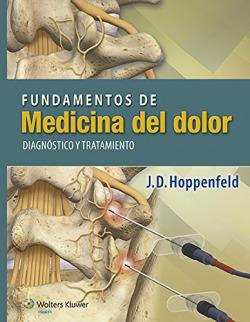 Fundamentos de la medicina del dolor