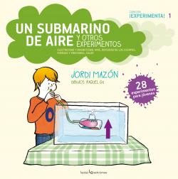 Un submarino de aire y otros experimentos