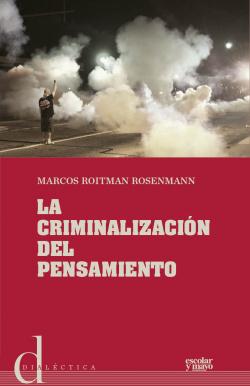 LA CRIMINALIZACION DEL PENSAMIENTO