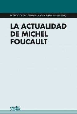 LA ACTUALIDAD DE MICHEL FOUCAULT