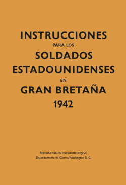 Instrucciones soldados Estadounidenses Gran Bretaña 1944