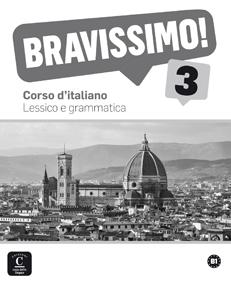 BRAVISSIMO! 3.(LESSICO E GRAMMATICA)