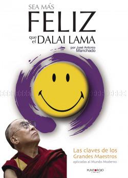 Sea mas feliz que dalai lama