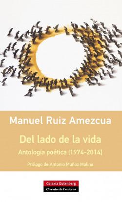 Del lado de la vida. Antología poética [1974-2014]