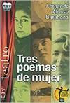 Tres poemas de mujer