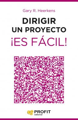 Dirigir Un Proyecto Es Facil !