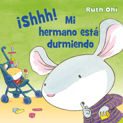 ¡SHHH! MI HERMANO ESTA DURMIENDO