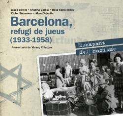 Barcelona, refugi de jueus 1933-1958