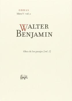 Walter Benjamin Obras Libro V Volumen 2