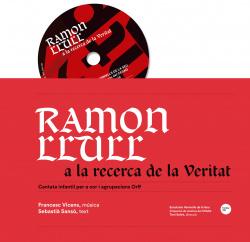 Ramón llull a la recerca de la veritat