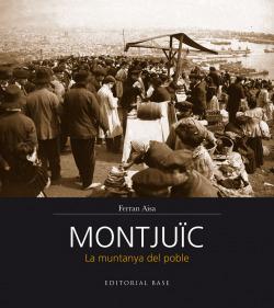 Montjuïc. La muntanya del poble