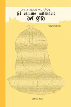 El camino milenario del Cid