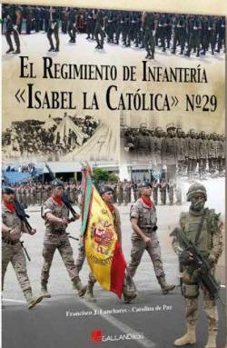 el régimen de infantería isabel la católica nº29