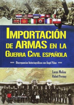 IMPORTACIÓN DE ARMAS DE GUERRA CIVIL ESPAÑOLA